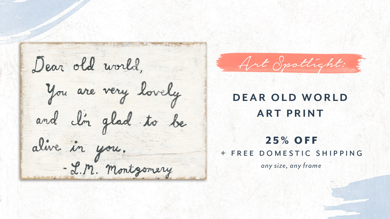 Art Sportlight - 25% off Dear Old World only