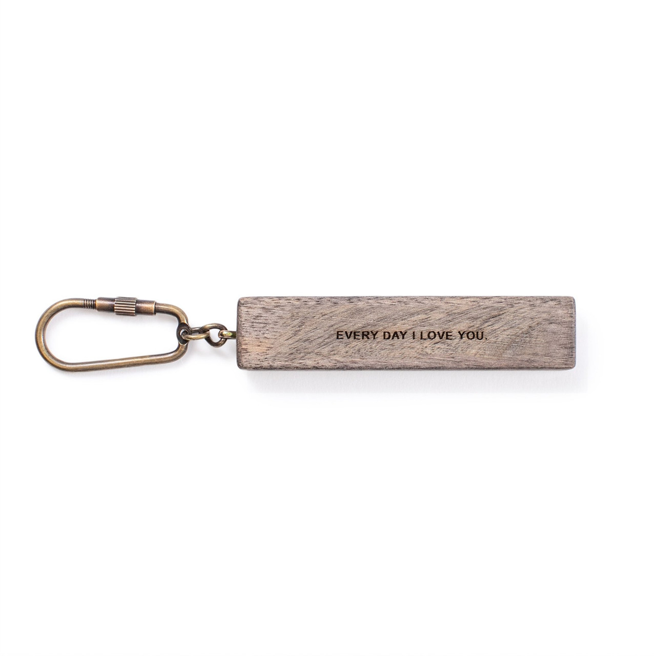 """wood keychain with the quote """"every day I love you"""""""