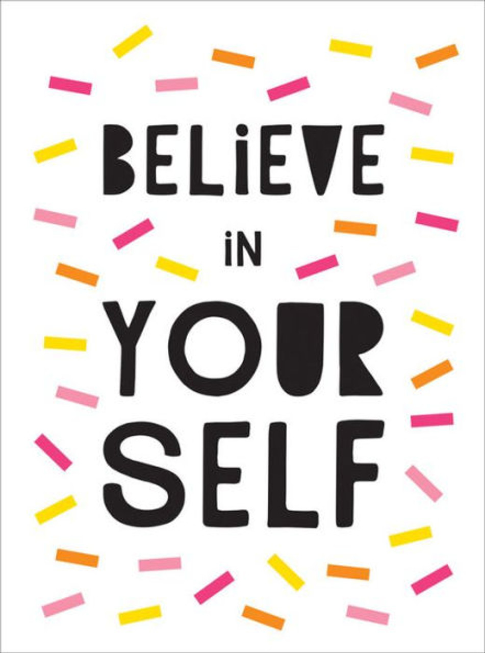 Believe In Yourself Uplifting Quotes To Help You Shine