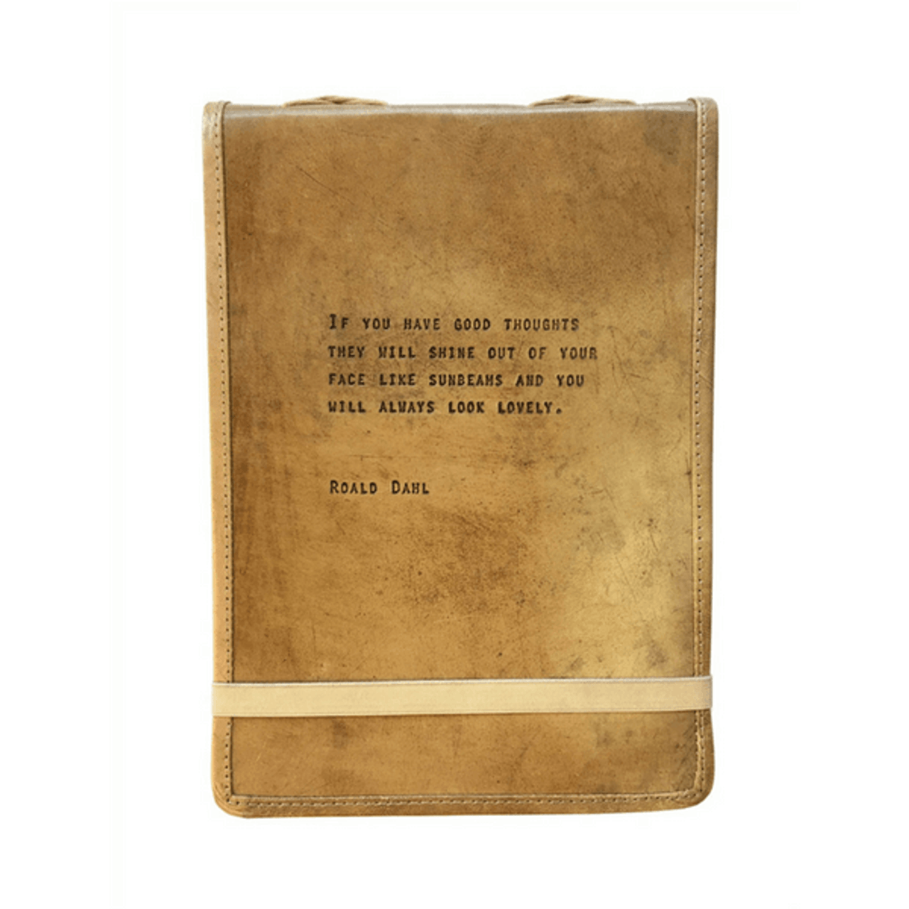 leather journal - if you have good thoughts