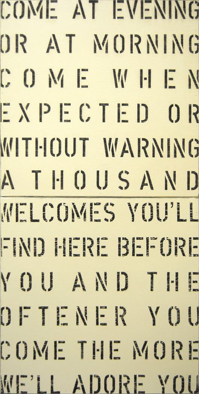 Antique Sign - Come at Evening in cream with black font
