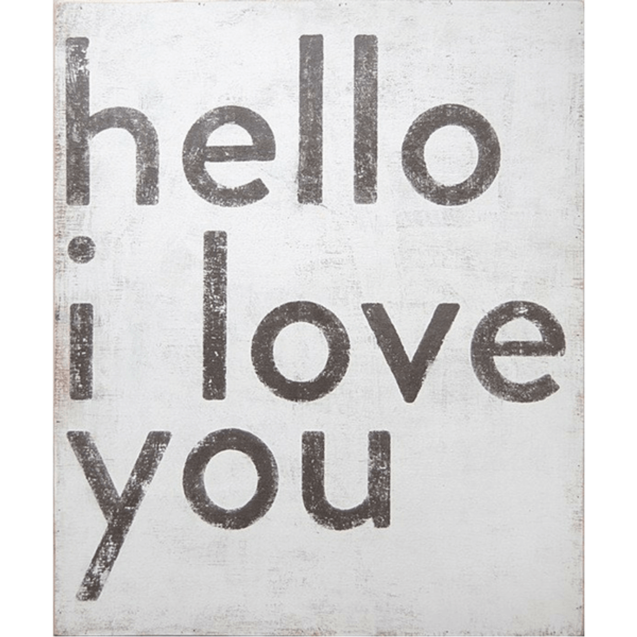 """Simple black and white art print. White background with """"Hello I love you"""" printed in a black font."""