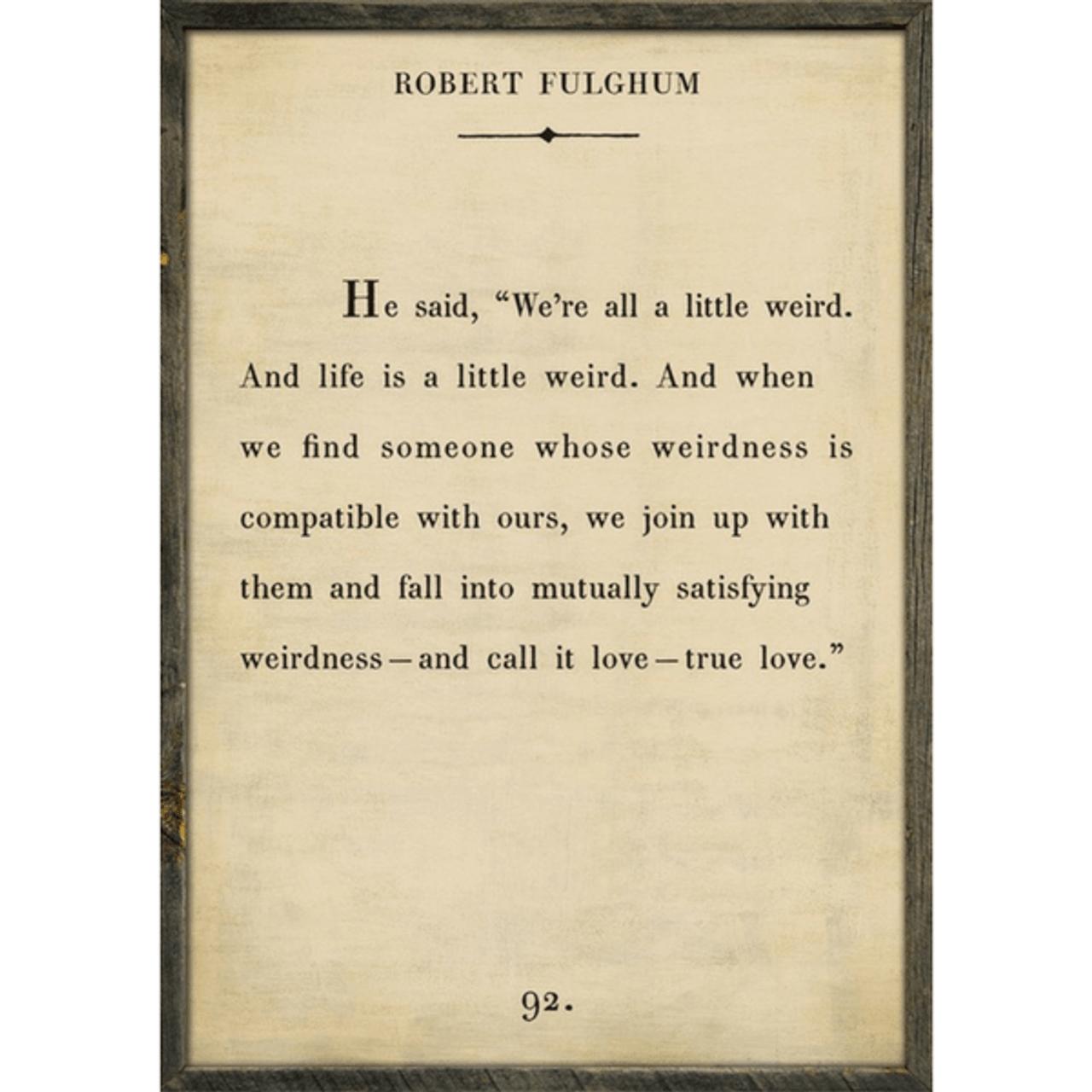 robert fulghum art print - cream with grey wood frame