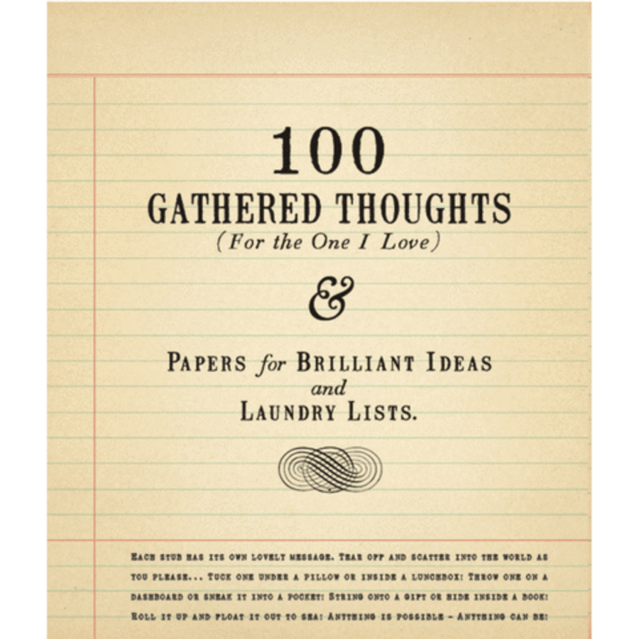 100 gathered thoughts notepad - for the one I love