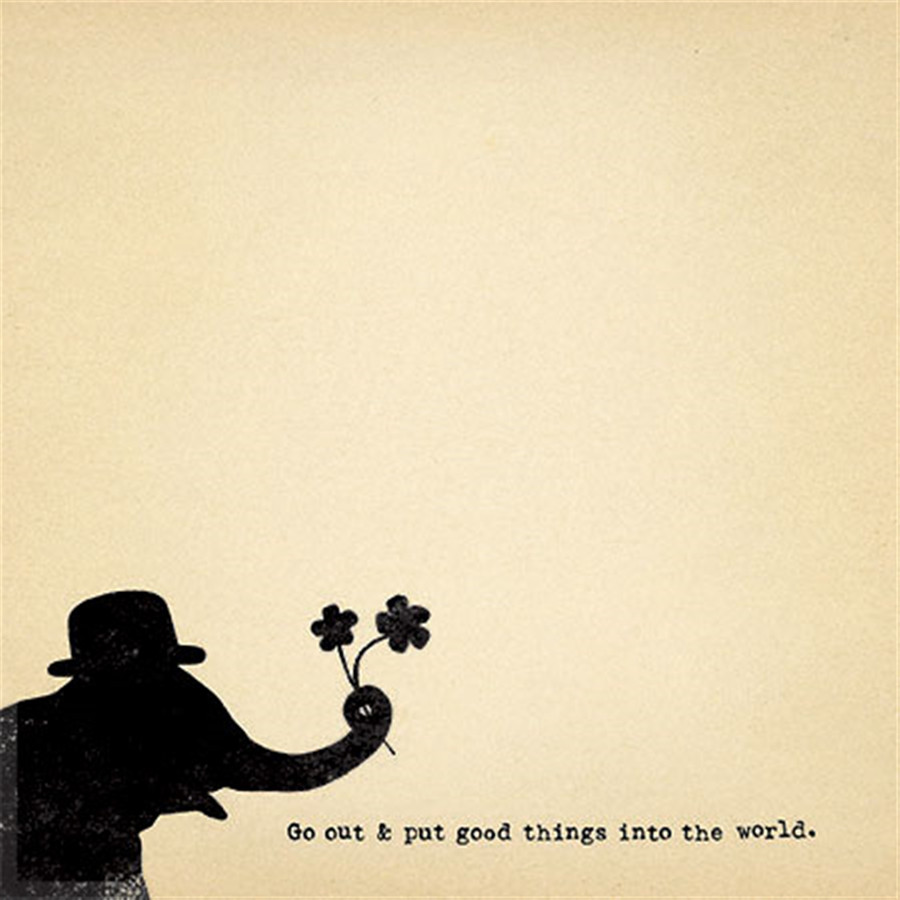 go out and put good things into the world mini notepad