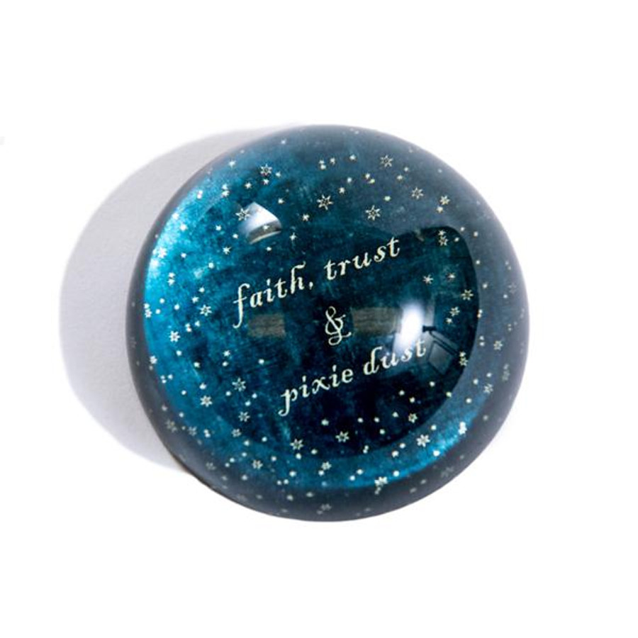 paperweight - faith, trust, and pixie dust