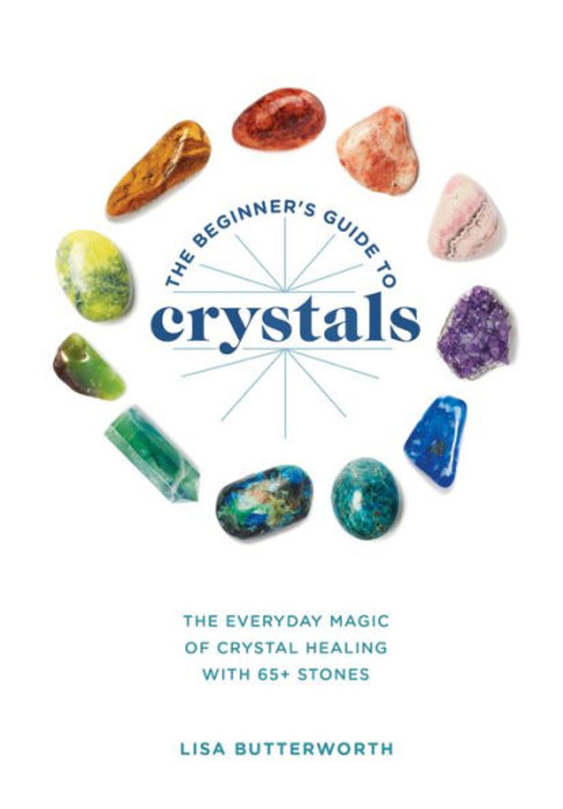 The Beginner's Guide to Crystals book