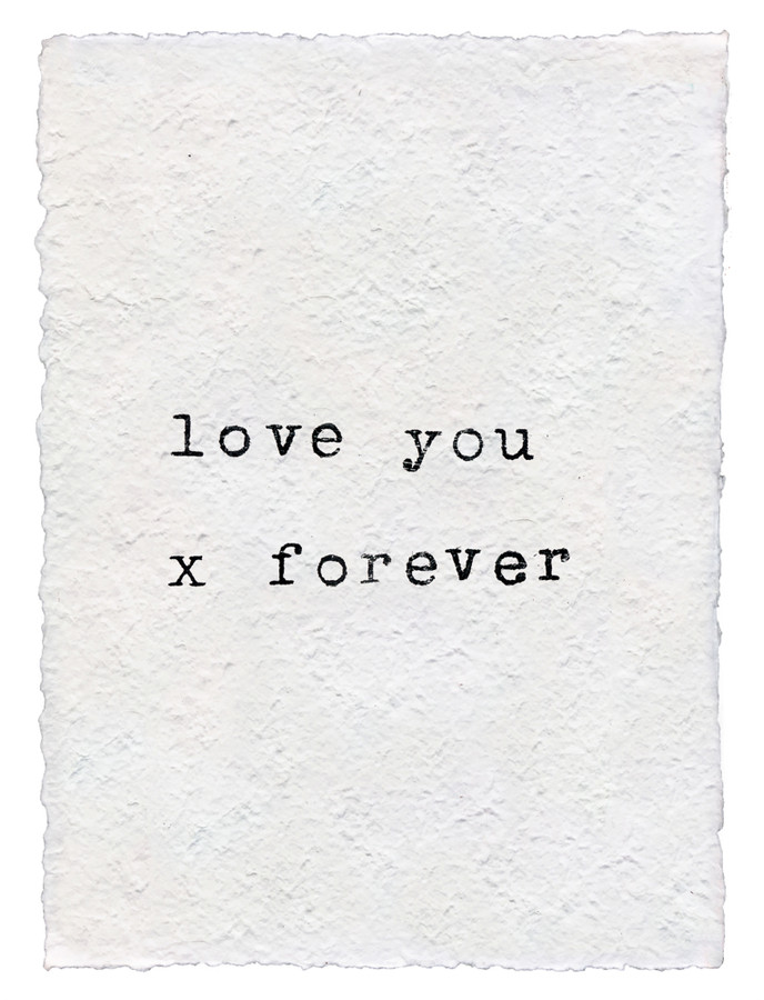 love you x forever handmade paper print