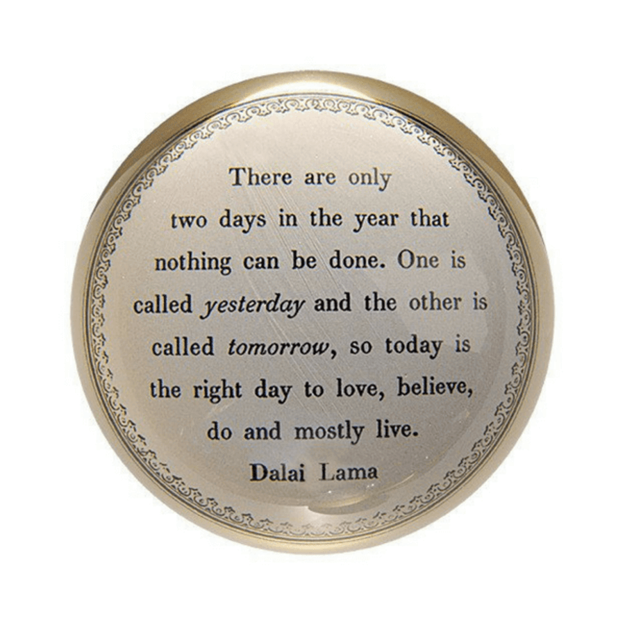 Paperweight - Today is The Right Day