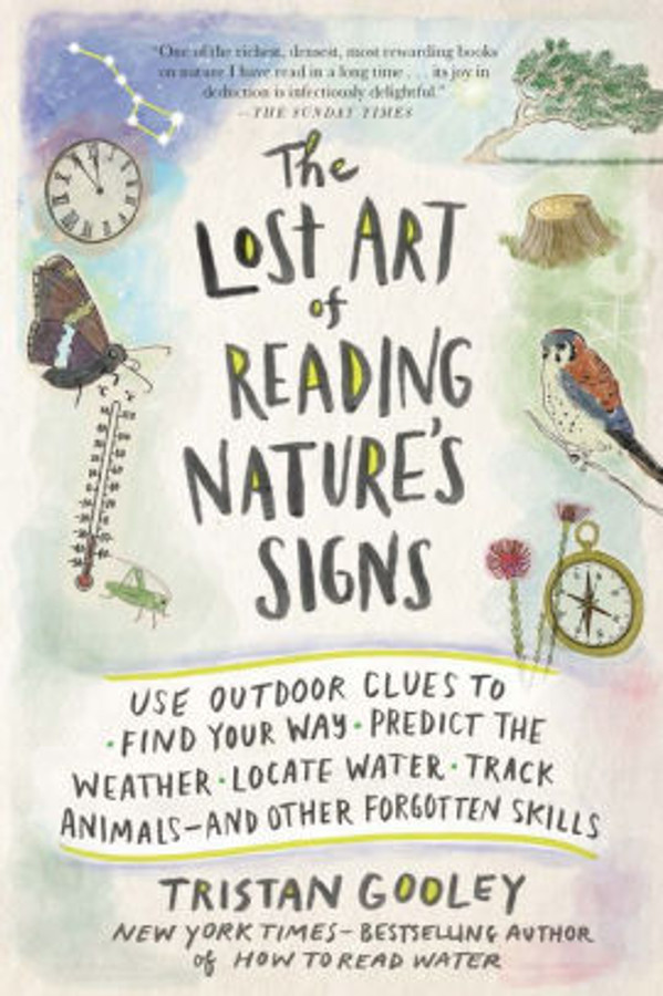 The Lost Art of Reading Nature's Signs book cover