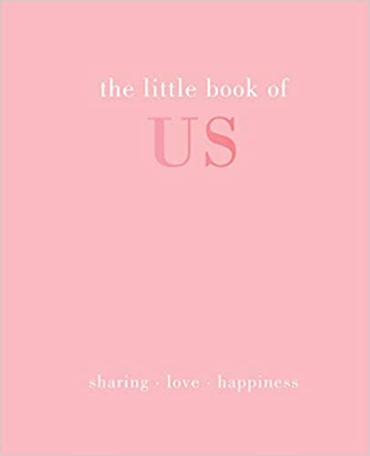 Little Book of Us: Sharing - Love - Happiness