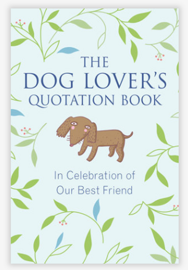 The Dog Lover���s Quotation Book