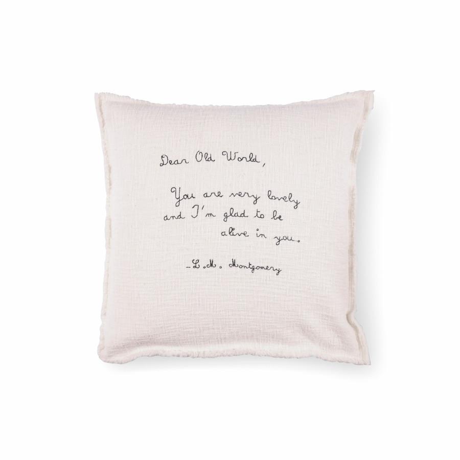 Dear Old World - L.M. Montgomery Pillow