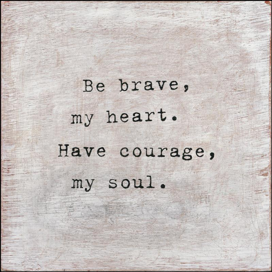 be brave art print with gallery wrap frame