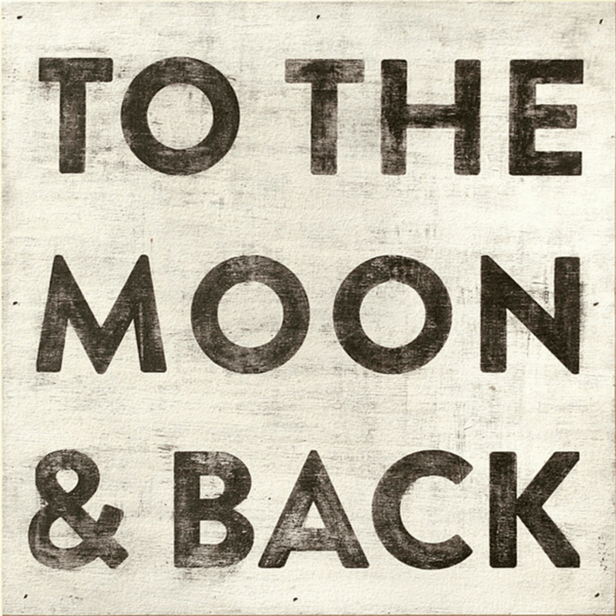"This simple art print features a white background with ""To The Moon & Back"" printed in black font."