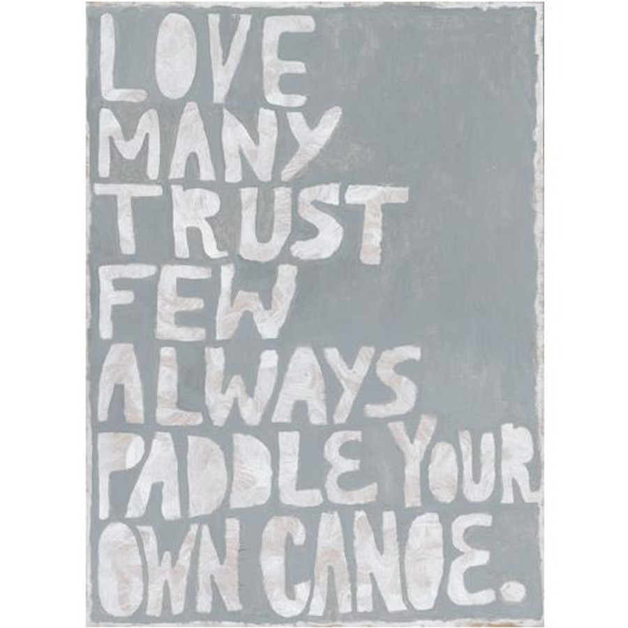 Paddle Your Own Canoe art print