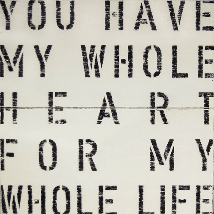 Antique Sign - You Have My Whole Heart For My Whole Life