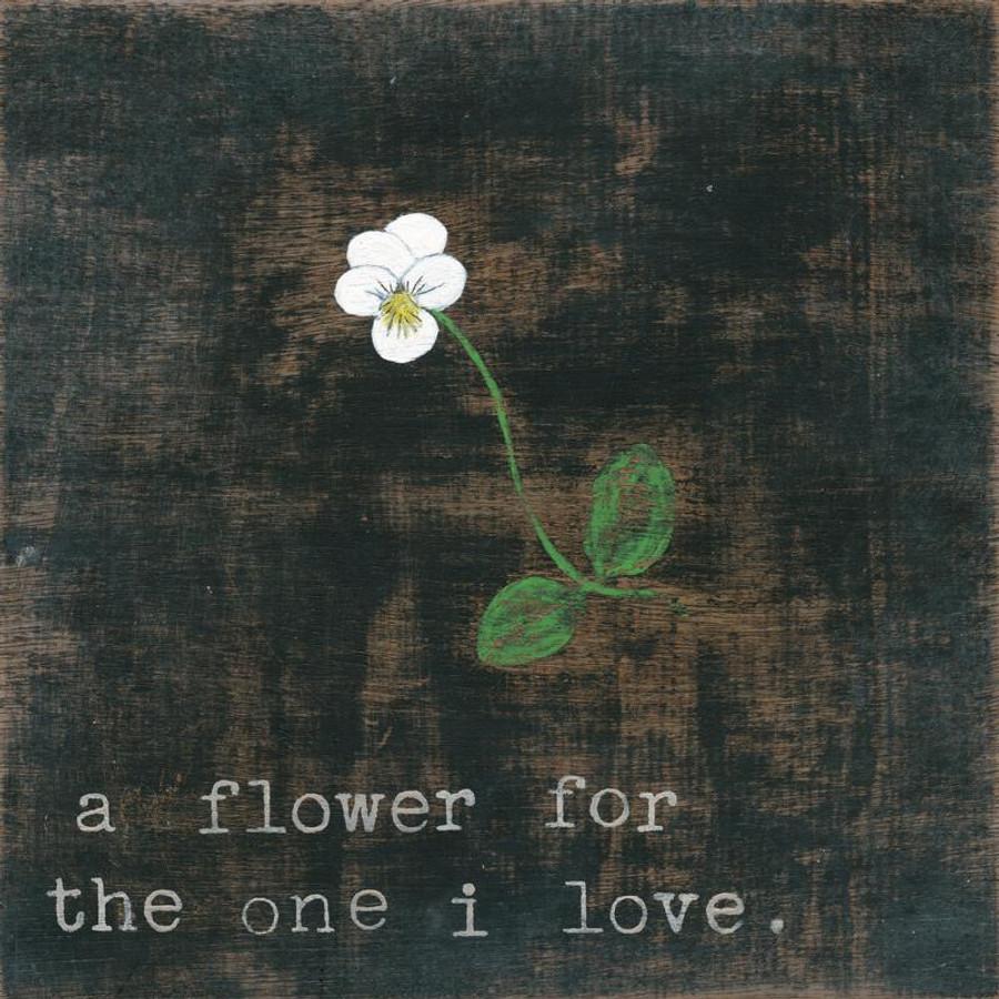 Little White Flower for the one I Love art print