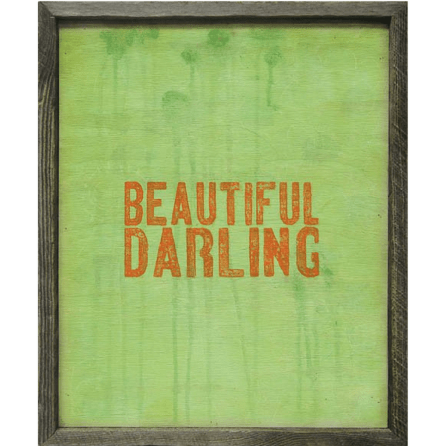 beautiful darling art print - grey background with orange writing with grey wood frame