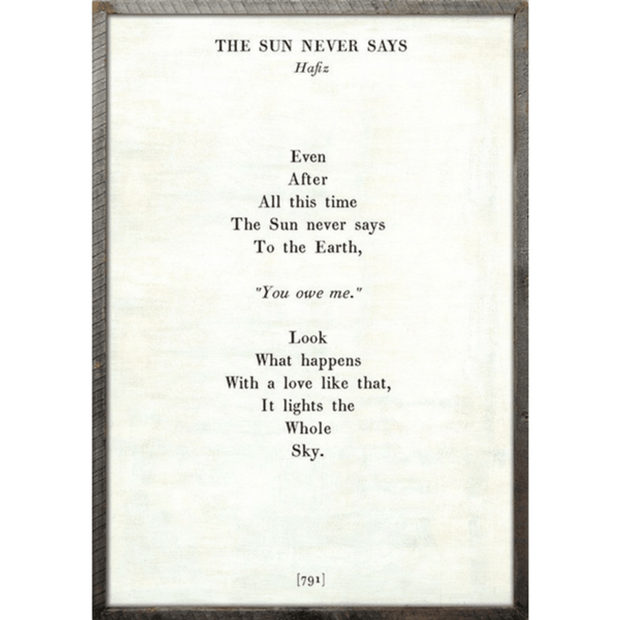 the sun never says art print - white with greenwood frame