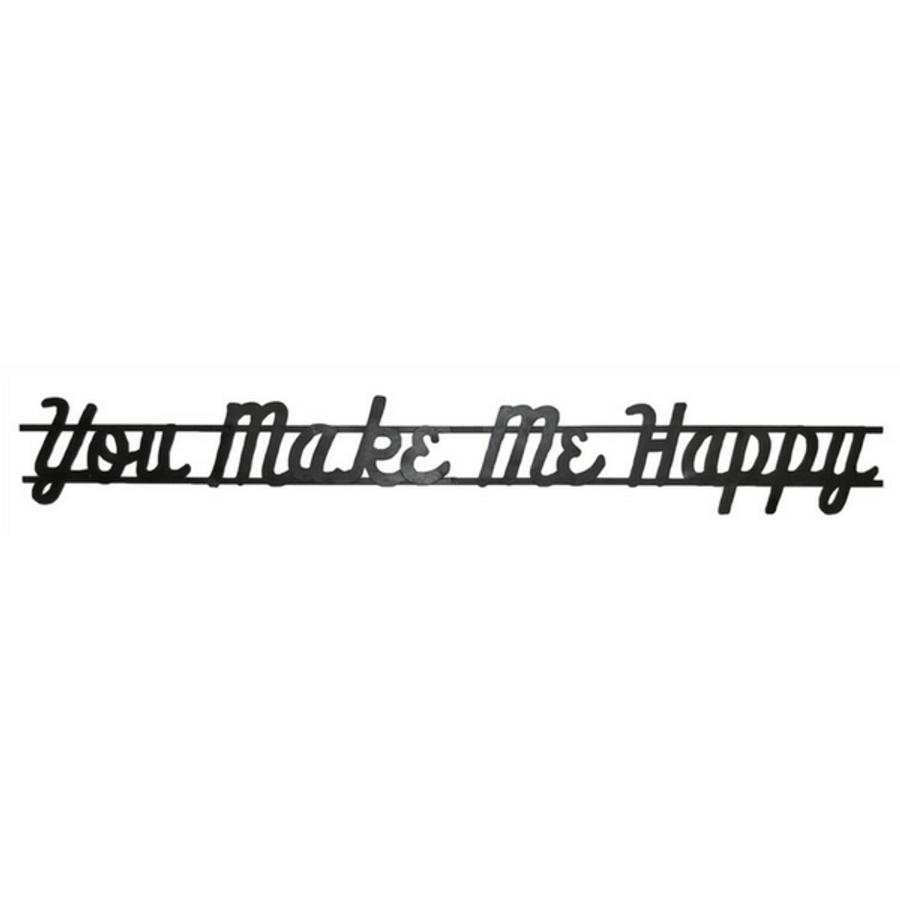You Make Me Happy - Mercantile Sign