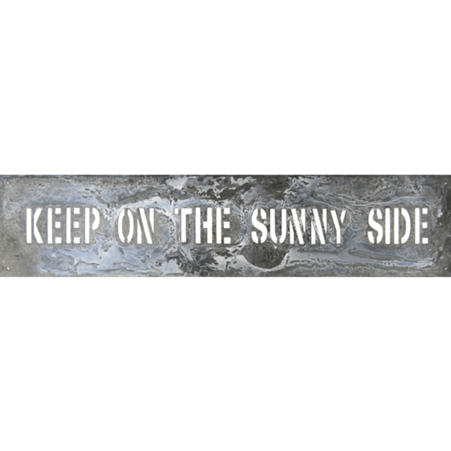 keep on the sunny side metal sign