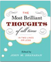 The Most Brilliant Thoughts of All Time