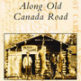 Along Old Canada Road by James Benson