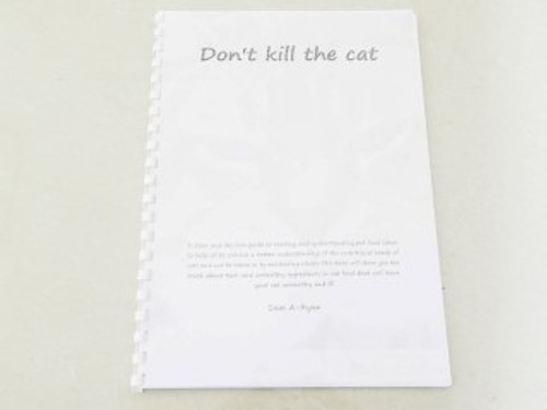 A great little book explaining about the foods your cat eats and why it is so important to understand food labelling . A must for any pet owner looking to their best for their furry friend.