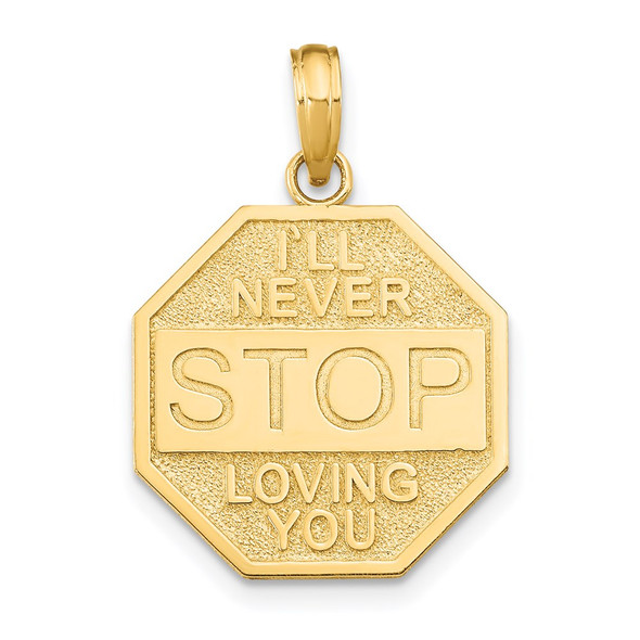 14k Yellow Gold Polished ILL NEVER STOP LOVING YOU Stopsign Pendant