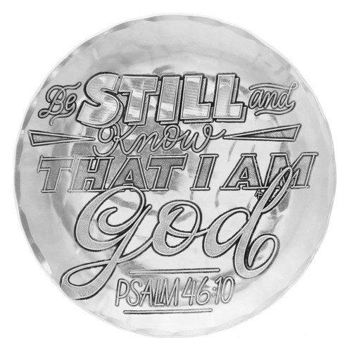 Be Still and Know that I am God Coaster