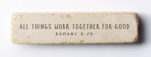 All Things Work Together Scripture Stone