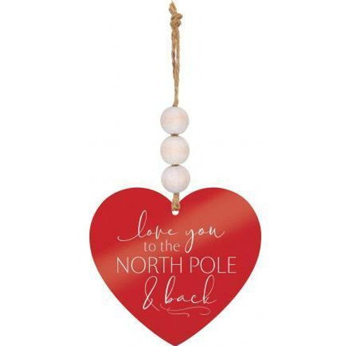 Love you to the North Pole and Back Orn Wendell August