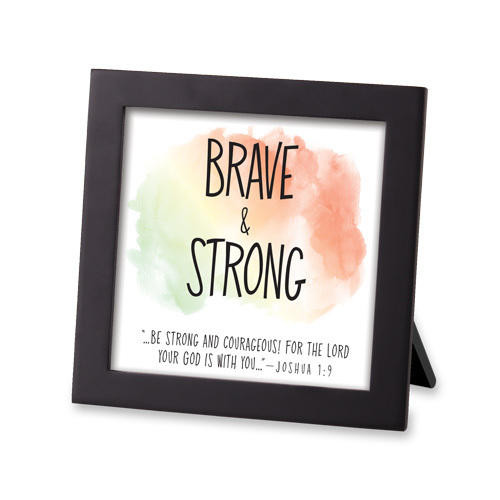Brave and Strong Framed Art Wendell August