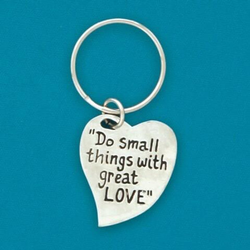 Do Small Things with Great Love Keychain Wendell August