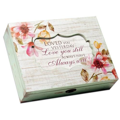 Love You Still Always Will Musical Keepsake Box Wendell August