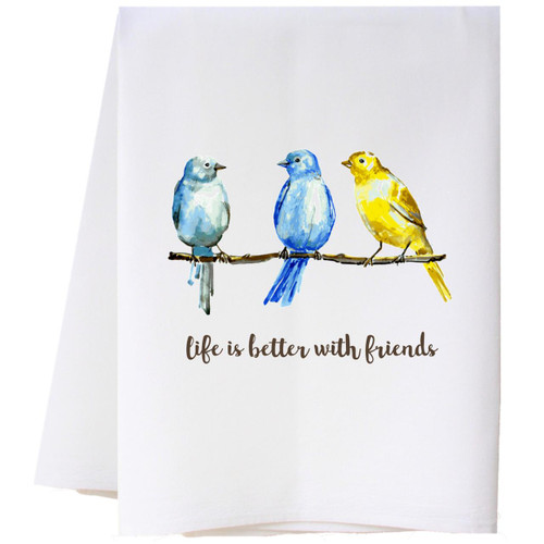 Life is Better With Friends Flour Sack Towel Wendell August