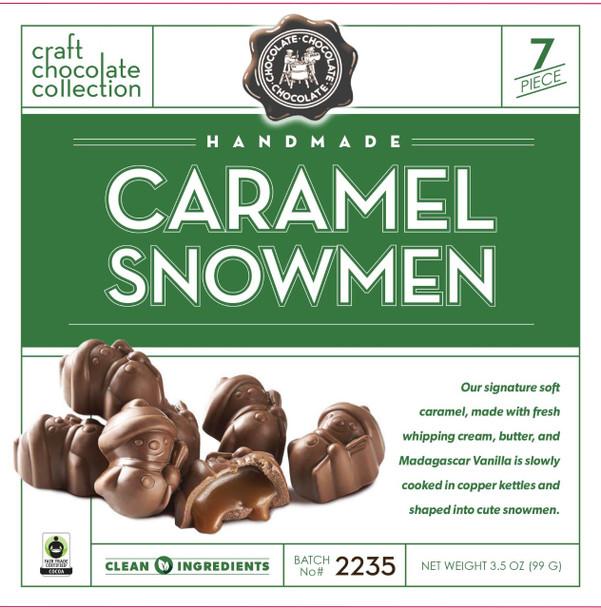 CHOCOLATE CHOCOLATE CHOCOLATE CARAMEL SNOWMEN