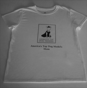 America's Top Dog Model's Mom T-Shirt
