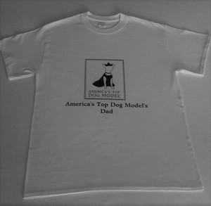 America's Top Dog Model's Dad T-Shirt