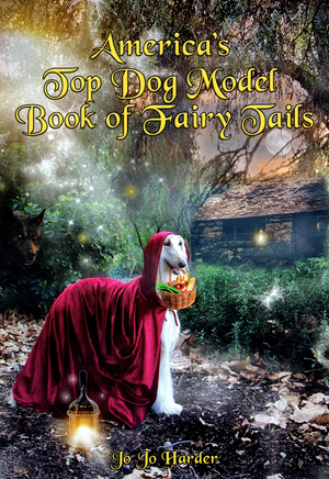 America's Top Dog Model Book of Fairy Tails