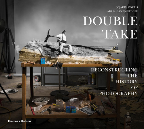 Double Take: Reconstructing the History of Photography