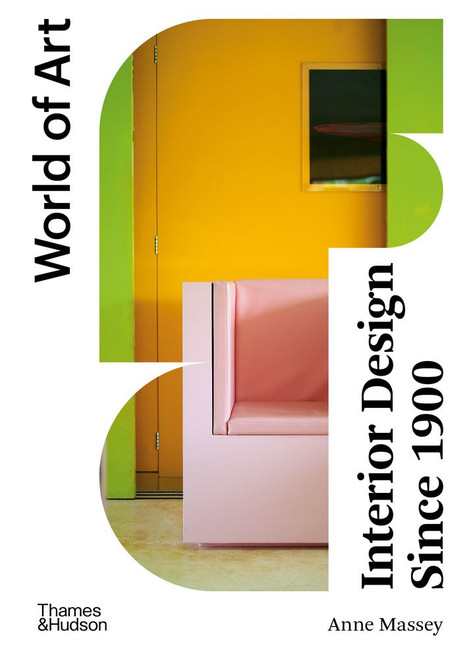 Interior Design Since 1900 (World of Art)