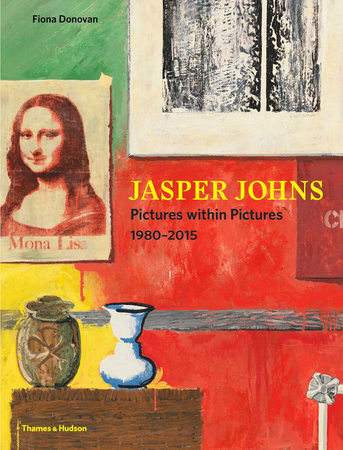 Jasper Johns: Pictures Within Pictures 19802015