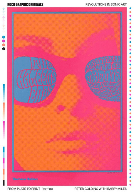 Rock Graphic Originals: Revolutions in Sonic Art from Plate to Print '55-'88