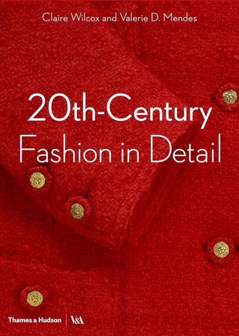 20th-Century Fashion in Detail