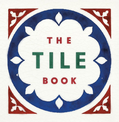 The Tile Book: History Pattern  Design