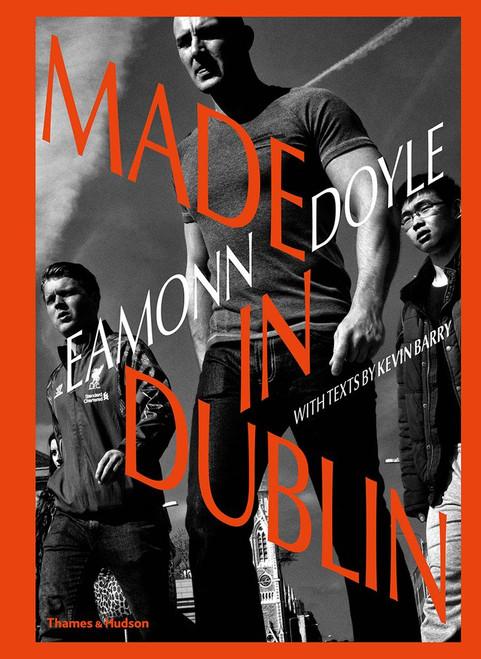 Eamonn Doyle: Made In Dublin