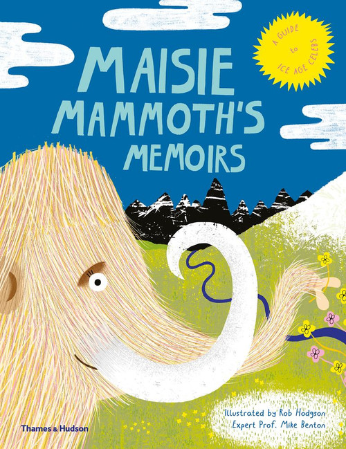 Maisie Mammoth's Memoirs: A Guide to Ice Age Celebs