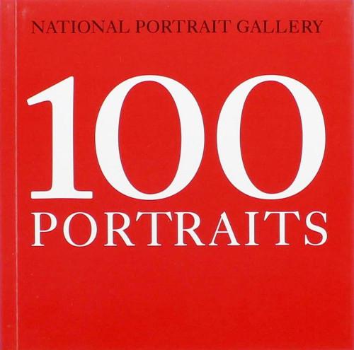 National Portrait Gallery: 100 Portraits